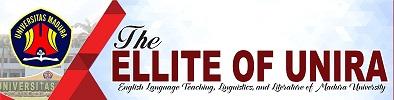 THE ELITTE OF UNIRA (English Language Teaching, Linguistics, and Literature of Madura University)